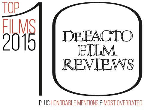 De Facto Film Reviews Top 10 Films 2015