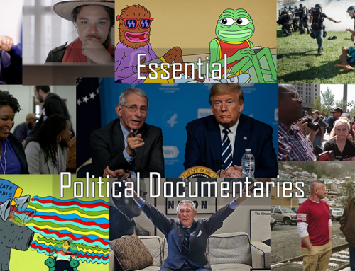 10 Essential Political Documentaries To Stream Now! 2020 Election