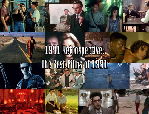 1991 Retrospective: The Best Films of 1991