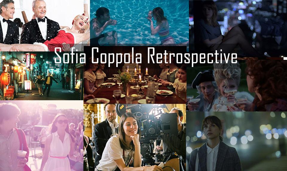 Sofia Coppola Retrospective (Film Rankings from Worst to Best)