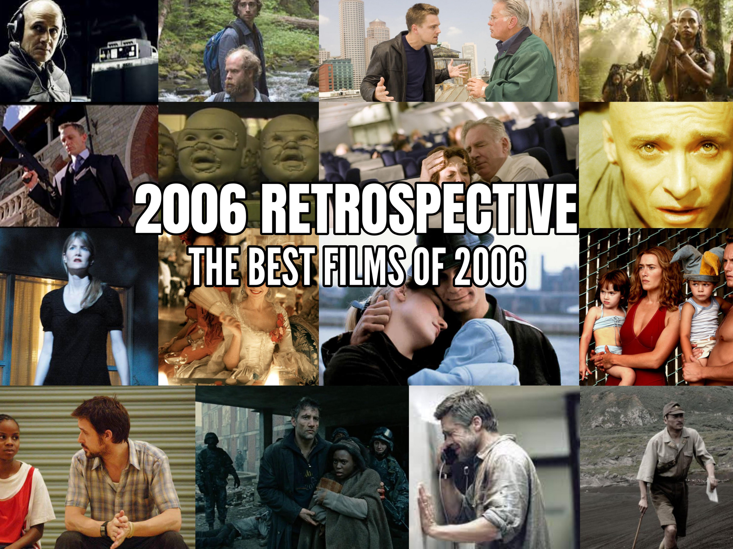 2006 Retrospective: The Best Films of 2006–15 Year Anniversary